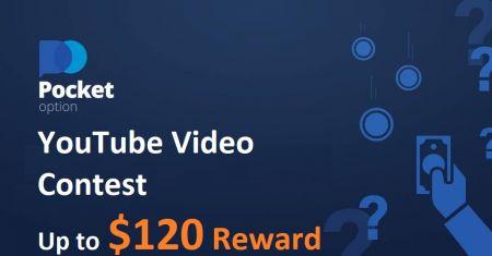 Pocket Option YouTube-Videowettbewerb - Bis zu 120 US-Dollar Belohnung